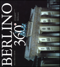 BERLINO 360° di PEDROTTI L. - BOURBON F.