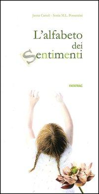 ALFABETO DEI SENTIMENTI di CARIOLI J. - POSSENTINI S.M.L.