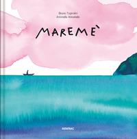MAREME' - FORMATO GRANDE di TOGNOLINI B. - ABBATIELLO A.
