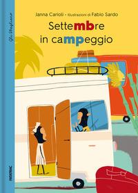 SETTEMBRE IN CAMPEGGIO di CARIOLI J. - SARDO F.