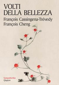 VOLTI DELLA BELLEZZA di CASSINGENA TREVEDY F. - CHENG