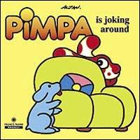 PIMPA IS JOKING AROUND - 9788882901240