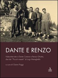 DANTE E RENZO + DVD di POGGI GIANNI (A CURA DI)