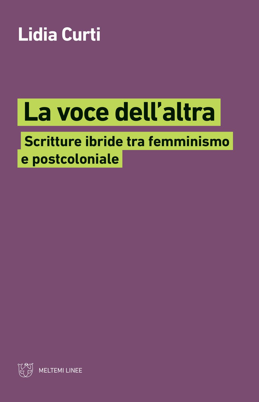 La voce dell'altra. Scritture ibride tra femminismo e postcoloniale