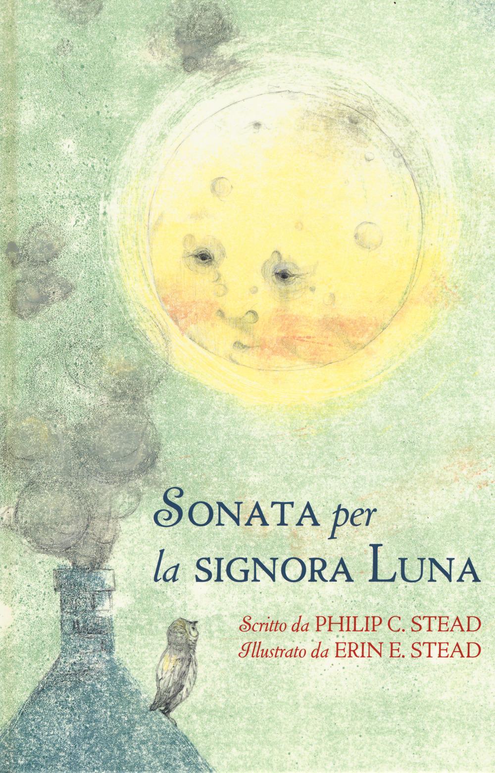 Sonata per la signora Luna. Ediz. a colori