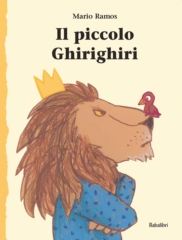Il piccolo Ghirighiri. Ediz. a colori