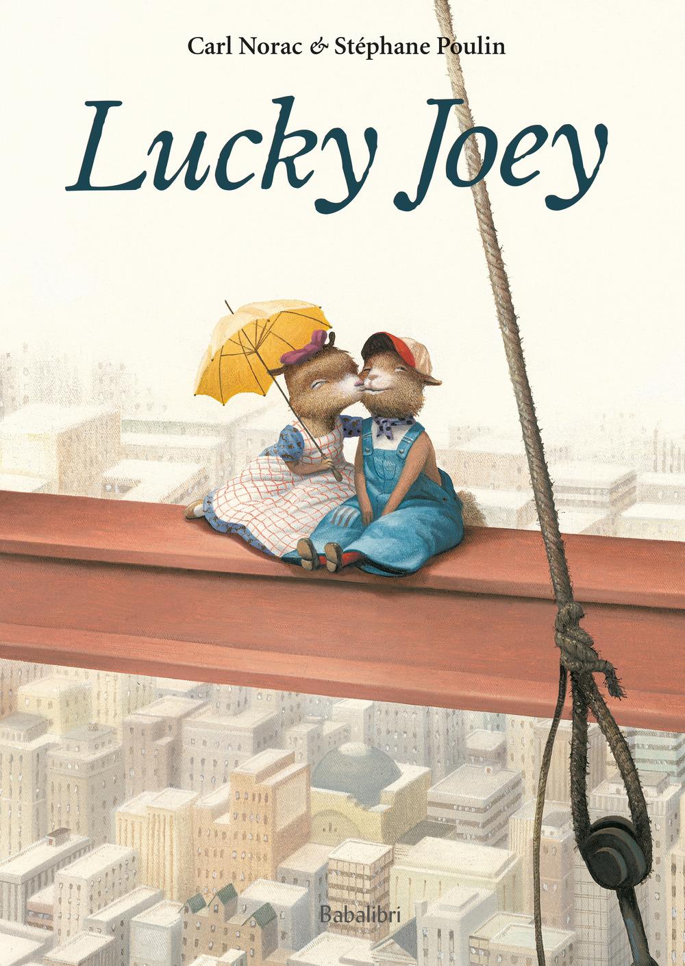 Lucky Joey. Ediz. a colori