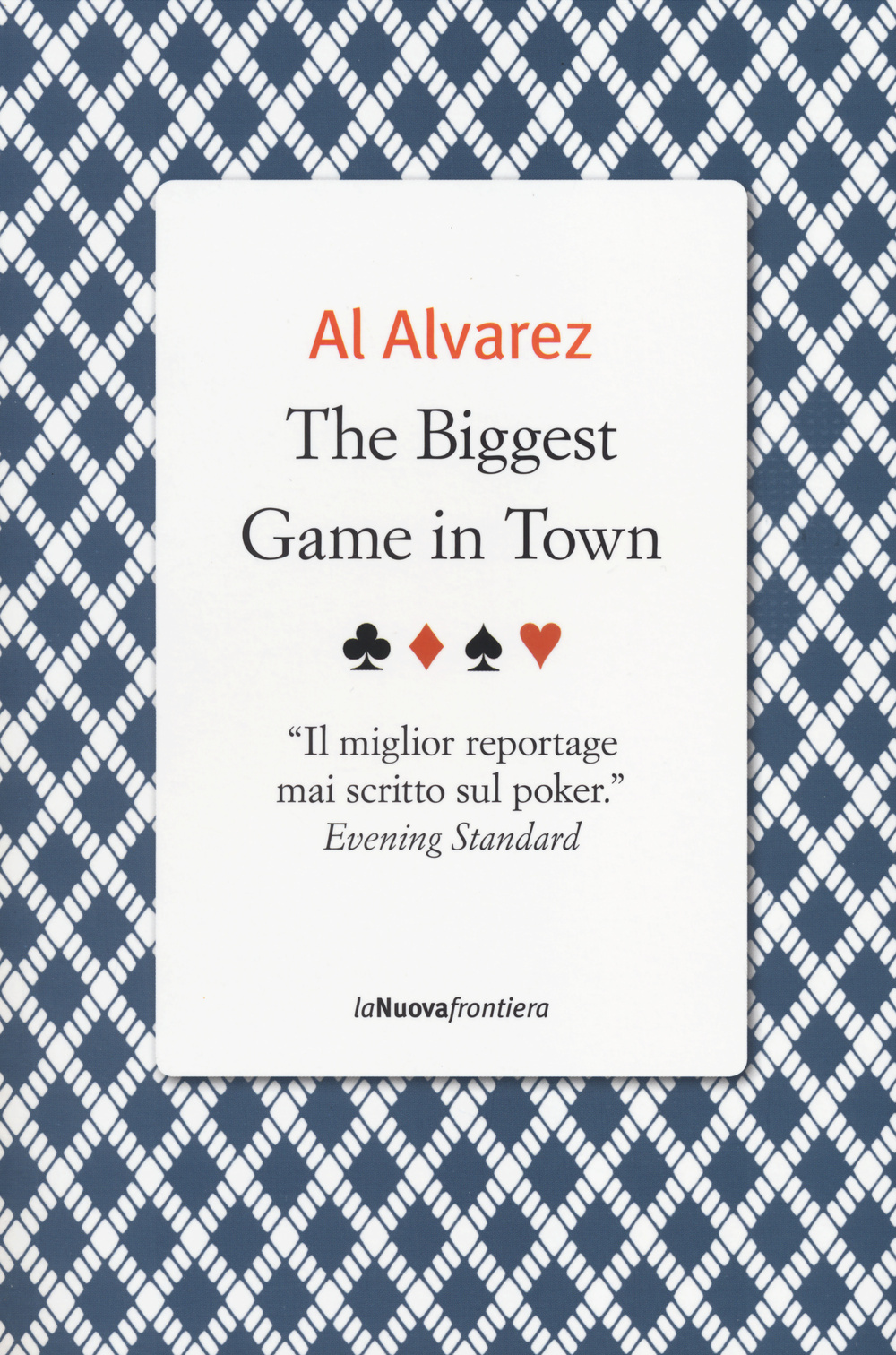 BIGGEST GAME IN TOWN (THE) - Alvarez Al - 9788883732690