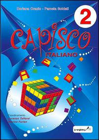 CAPISCO 2 ITALIANO di ORAZIO D. - SOLDATI P.