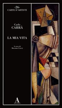 MIA VITA (CARRA') di CARRA' CARLO