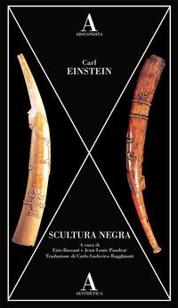 SCULTURA NEGRA di EINSTEIN CARL