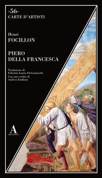 PIERO DELLA FRANCESCA di FOCILLON HENRI