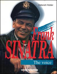FRANK SINATRA THE VOICE di HOLDER DEBORAH