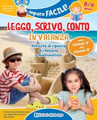 LEGGO, SCRIVO, CONTO IN VACANZA (8-9 ANNI) di PUGGIONI-.BRANDA