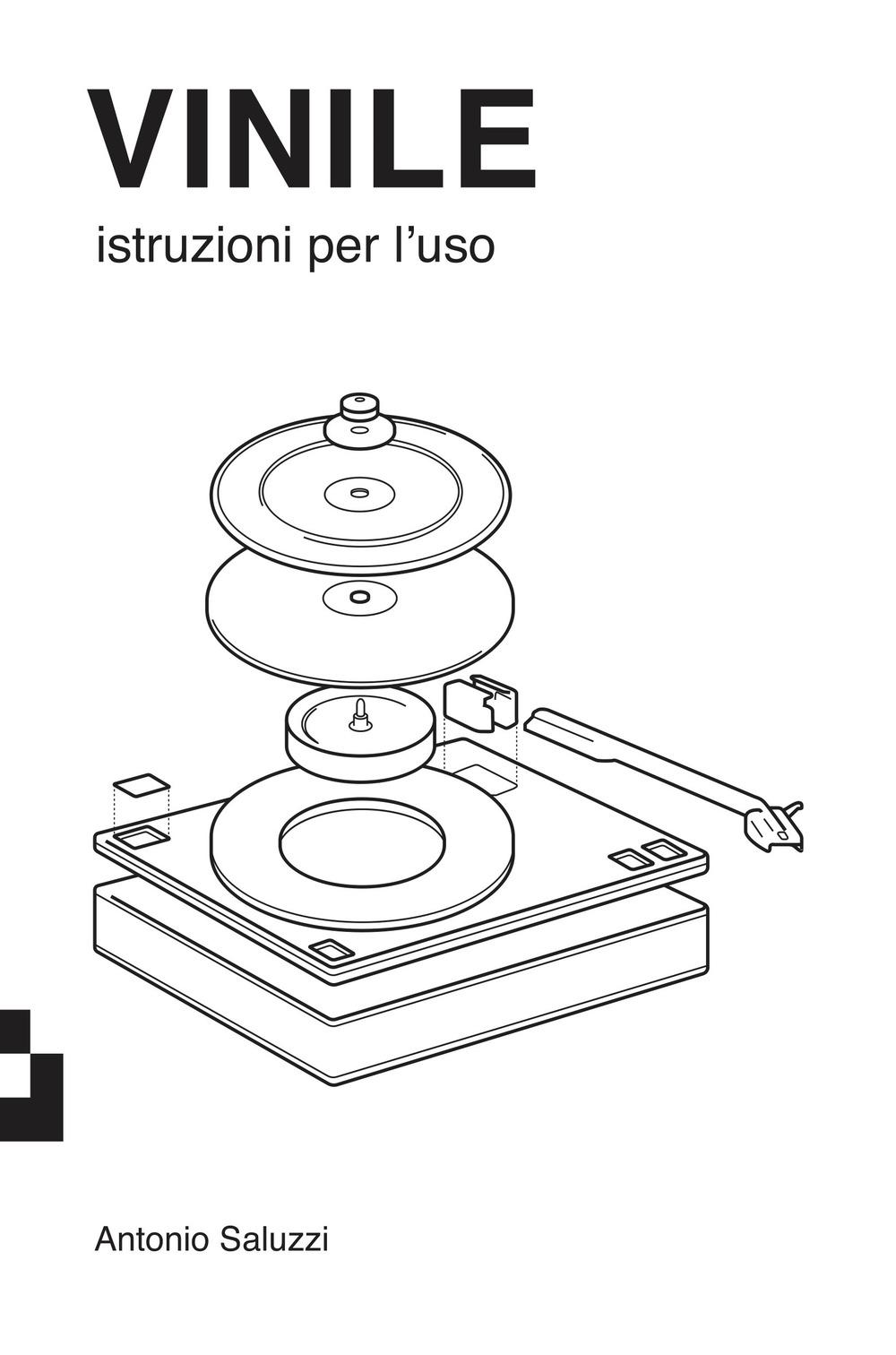 VINILE ISTRUZIONI PER L'USO - ANTONIO SALUZZI - 9788885546073