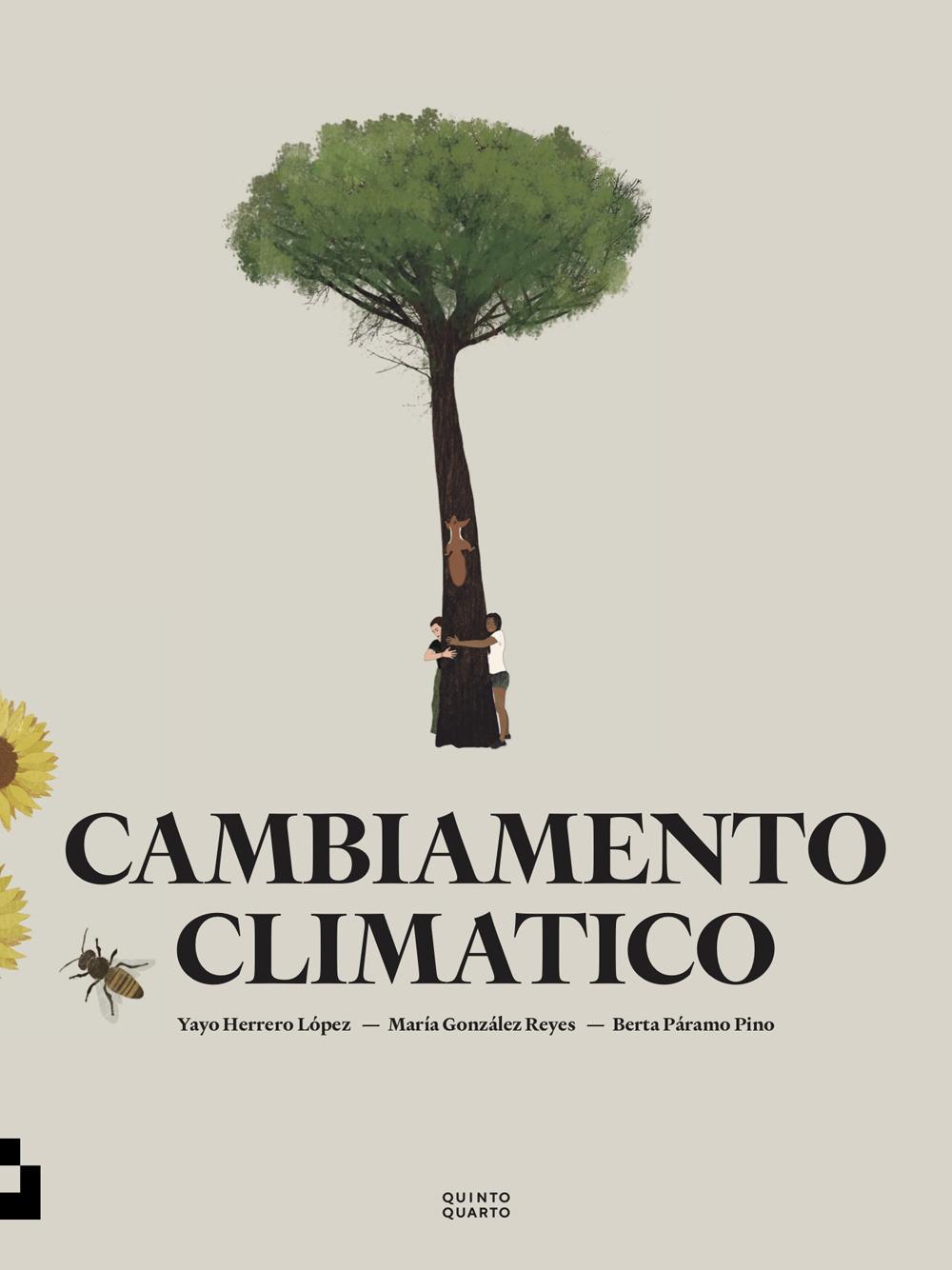 CAMBIAMENTO CLIMATICO - Lòpez Yayo Herrero; Gonzàlez Reyes Maria; Paramo Pino Berta - 9788885546219