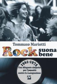ROCK SUONA BENE di MARIOTTI TOMMASO