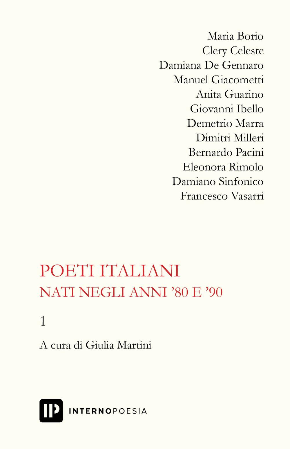 Poeti italiani nati negli anni '80 e '90. Vol. 1