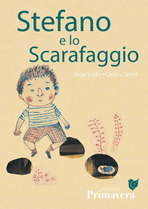 STEFANO E LO SCARAFAGGIO - Luján Jorge; Carrer Chiara; Cioffi C. (cur.); Carofano A. (cur.) - 9788885592001