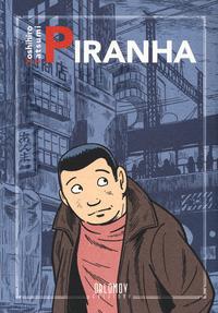 PIRANHA di YOSHIHIRO TATSUMI