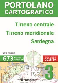 PORTOLANO CARTOGRAFICO - TIRRENO CENTRALE TIRRENO MERIDIONALE SARDEGNA 3 2018 - 2019 di...
