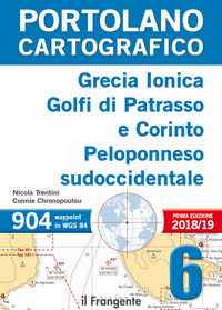 PORTOLANO CARTOGRAFICO 6 - GRECIA IONICA GOLFI DI PATRASSO E CORINTO PELOPONNESO di...