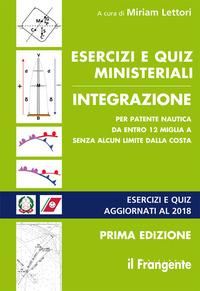 ESERCIZI E QUIZ MINISTERIALI INTEGRAZIONE PER PATENTE NAUTICA DA ENTRO 12 MIGLIA A...