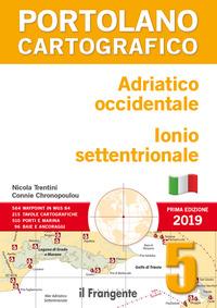 PORTOLANO CARTOGRAFICO - ADRIATICO OCCIDENTALE IONIO SETTENTRIONALE di TRENTINI N. -...