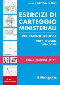 ESERCIZI DI CARTEGGIO MINISTERIALI - PER PATENTE NAUTICA ENTRO 12 MIGLIA E SENZA ALCUN...