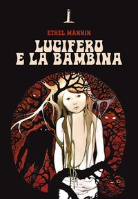LUCIFERO E LA BAMBINA di MANNIN ETHEL