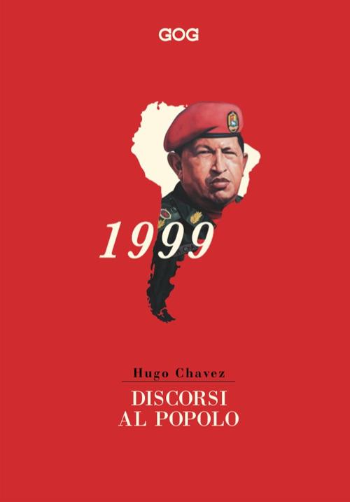 DISCORSI AL POPOLO - Chávez Hugo - 9788885788244