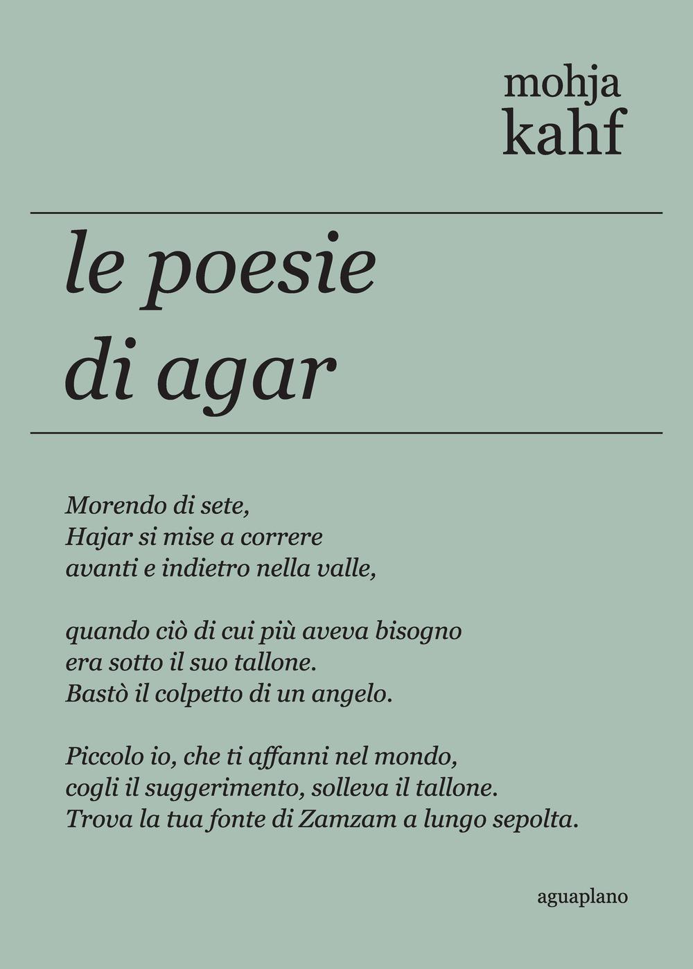 Le poesie di Agar. Ediz. inglese e italiana