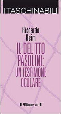 DELITTO PASOLINI. UN TESTIMONE OCULARE (IL) - 9788886095754