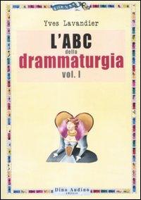ABC DELLA DRAMMATURGIA (L') - 9788886350891