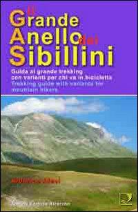 GRANDE ANELLO DEI SIBILLINI CON VARIANTI PER CHI VA IN BICICLETTA (IL) - 9788886610537