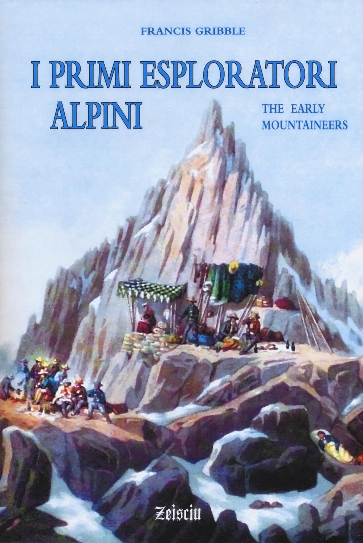 I primi esploratori alpini
