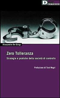 ZERO TOLLERANZA - 9788887423266