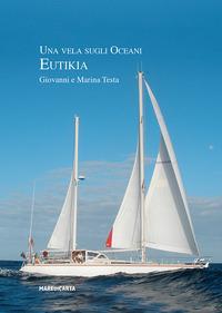 VELA SUGLI OCEANI - EUTIKIA di TESTA G. - TESTA M.