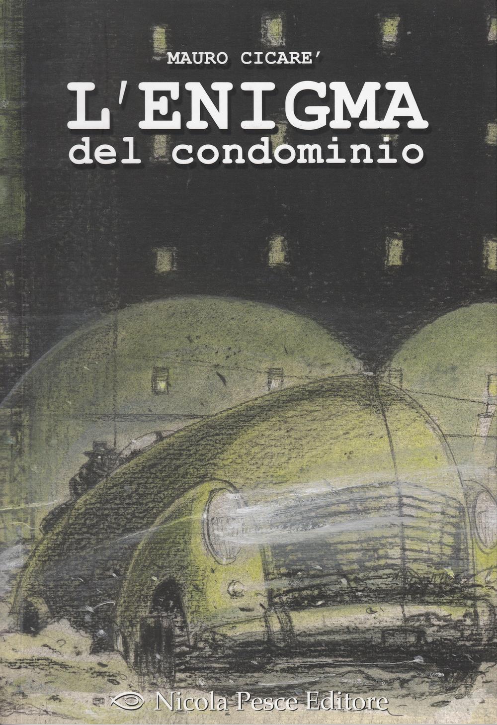 L'ENIGMA DEL CONDOMINIO - 9788888893679