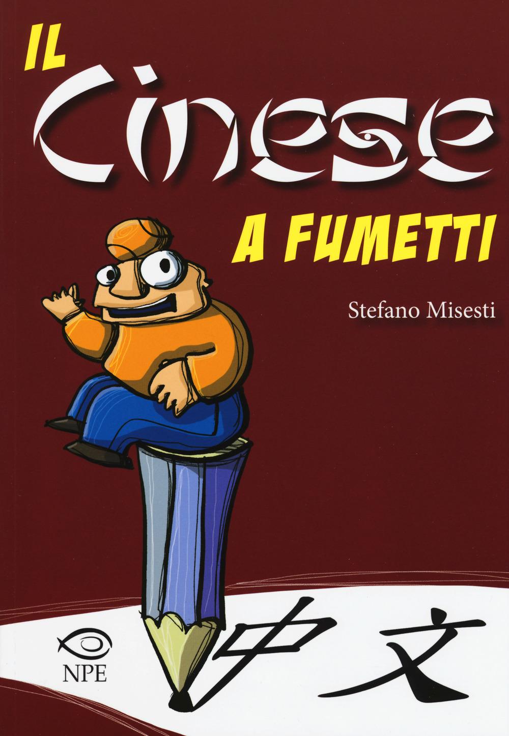 IL CINESE A FUMETTI - STEFANO MISESTI - 9788888893914
