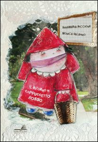 RITORNO DI CAPPUCCETTO ROSSO (IL) - 9788889122747