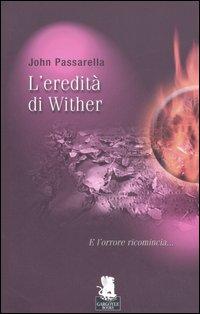 EREDITÀ DI WITHER (L') - 9788889541173