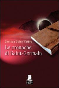 CRONACHE DI SAINT-GERMAIN (LE) - 9788889541333