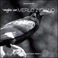 VOGLIO UN MERLO INDIANO - 9788889662588