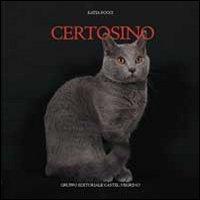 CERTOSINO - Pocci Katia; Caratozzolo S. (cur.) - 9788889662854