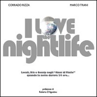 LOVE THE NIGHTLIFE (I) - 9788890193804