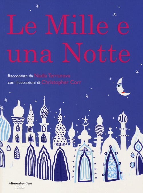 LE MILLE E UNA NOTTE - 9788890477348