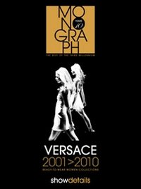 VERSACE 2001-2010. READY TO WEAR. WOMEN COLLECTIONS- vol. 2 - 9788890736612