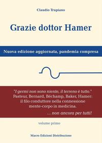 GRAZIE DOTTOR HAMER - NUOVA EDIZIONE AGGIORNATA di TRUPIANO CLAUDIO