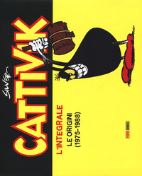 CATTIVIK 1 - L'INTEGRALE LE ORIGINI 1975 - 1988 di SILVER